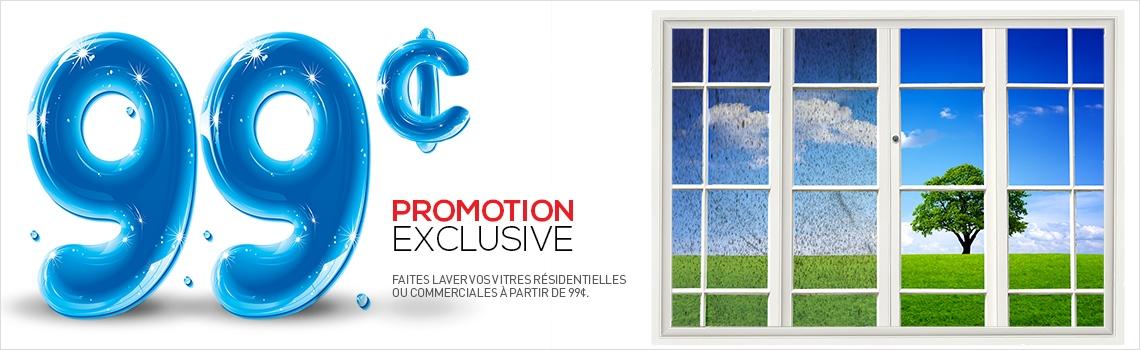 Promotion exclusive - 99 cents pour laver vos vitres.